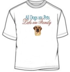 Labs are family dog tee shirt
