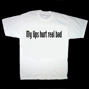 My Lips Hurt Real Bad  Napoleon Dynamite T-Shirts