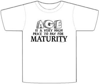 fb792bbe Age High Price For Maturity T-Shirt - Funny Novelty Tee - Novelty T-Shirt