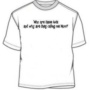 Kids Calling Me Mom T-Shirt, funny shirt, t-shirt, cool, tee ...