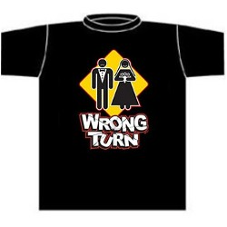 Novelty Wrong Turn Marriage Tee Shirt