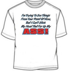 Head Up My Ass T-shirt - Funny Ass T-Shirts - Novelty Tee Shirt ...