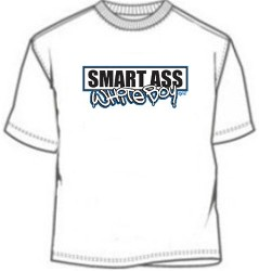 Smart Ass White Boy Novelty Tees