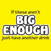 Humorous T-Shirt - Big Enough