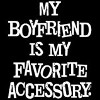 Raglan My Boyfriend Is My Favorite Accessory T-Shirt