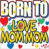 T-Shirt - Born to Love Mommy