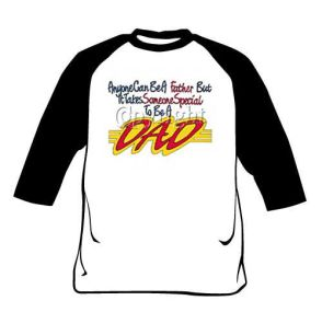 Raglan Shirt - Dad is Special Person