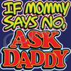 Strap Tank Top - Mommy says no Ask Daddy
