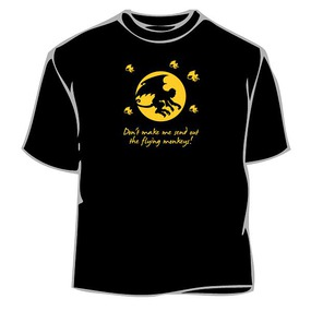 Will Send Flying Monkeys T-Shirt