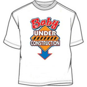Baby Under Construction Expecting Mom Tees