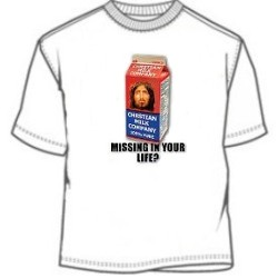 Missing In Your Life Jesus Christ T-Shirt